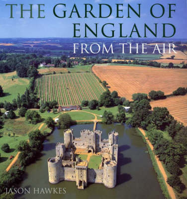 Garden Of England From The Air by Jason Hawkes