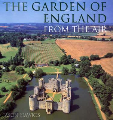 Garden Of England From The Air book