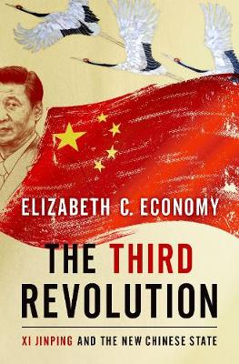 The Third Revolution by Elizabeth C. Economy