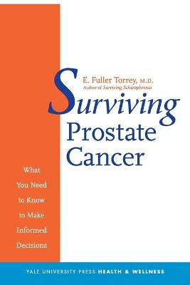 Surviving Prostate Cancer by E. Fuller Torrey