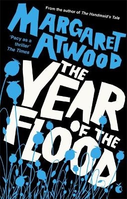 The Year Of The Flood by Margaret Atwood