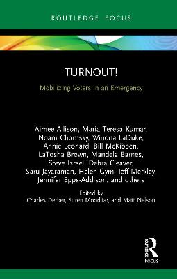 Turnout!: Mobilizing Voters in an Emergency book