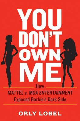 You Don't Own Me by Orly Lobel