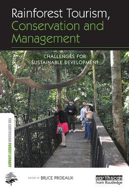 Rainforest Tourism, Conservation and Management book