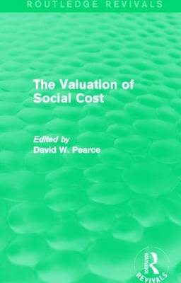 The Valuation of Social Cost by David W. Pearce