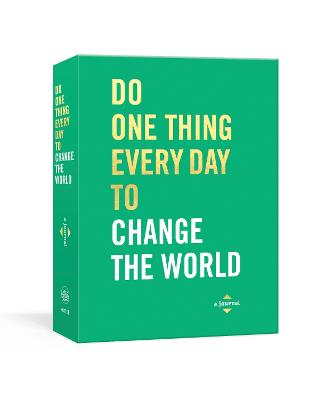 Do One Thing Every Day to Change the World: A Journal book