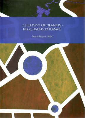 Ceremony of Dreaming by Darryl Pfitzner Milika