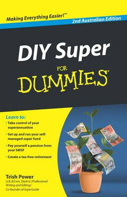 DIY Super for Dummies by Trish Power