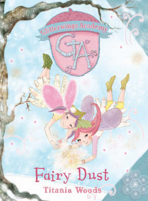 Fairy Dust by Titania Woods