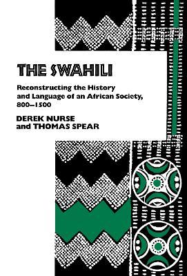 The Swahili by Derek Nurse