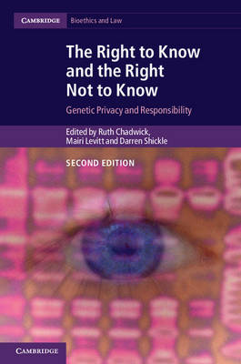 Right to Know and the Right Not to Know by Professor Ruth Chadwick