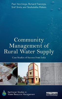 Community Management of Rural Water Supply by Paul Hutchings