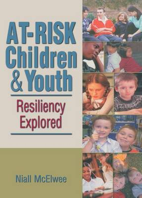At-Risk Children and Youth by Niall McElwee