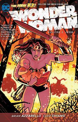 Wonder Woman Wonder Woman Volume 3: Iron TP (The New 52) Iron Volume 3 by Brian Azzarello