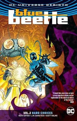 Blue Beetle Vol. 2 Hard Choices (Rebirth) book