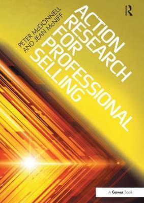 Action Research for Professional Selling by Peter McDonnell