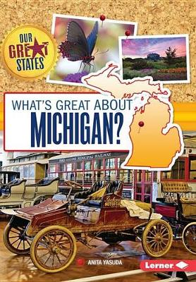 What's Great about Michigan? by Anita Yasuda