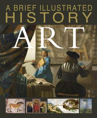 A Brief Illustrated History of Art by David West