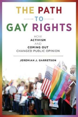 The Path to Gay Rights by Jeremiah J. Garretson