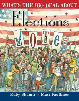 What's the Big Deal about Elections by Ruby Shamir