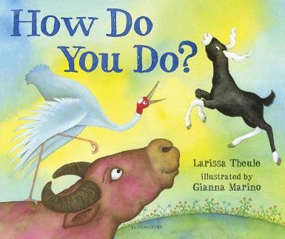 How Do You Do? by Larissa Theule