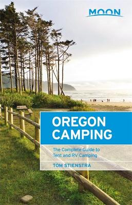Moon Oregon Camping (Fifth Edition) by Tom Stienstra