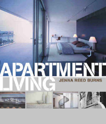 Apartment Living by Jenna Reed Burns