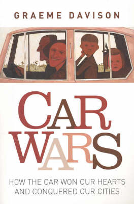 Car Wars by Graeme Davison