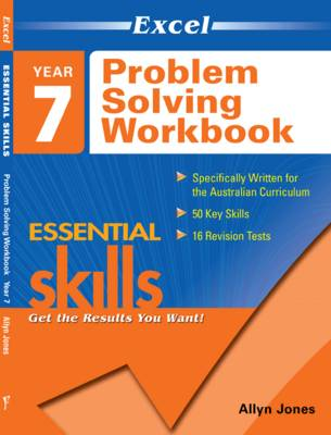 Excel Essential Skills - Problem Solving Workbook Year 7 by Allyn Jones
