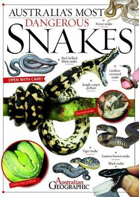 Australia's Most Dangerous Snakes by Kathy Riley