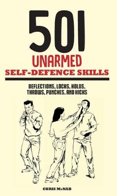 501 Unarmed Self-Defence Skills by Chris McNab