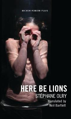 Here Be Lions by Stephane Olry