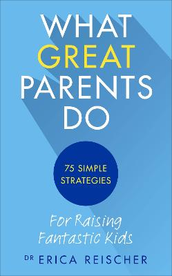 What Great Parents Do book