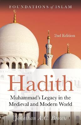 Hadith by Jonathan A. C. Brown