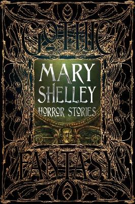 Mary Shelley Horror Stories book