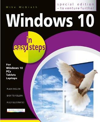 Windows 10 in easy steps - Special Edition by Mike McGrath