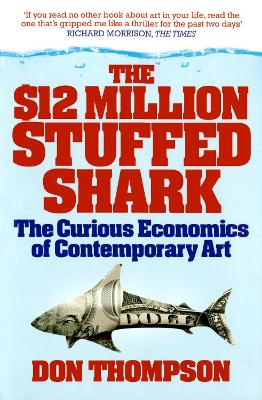 $12 Million Stuffed Shark by Don Thompson