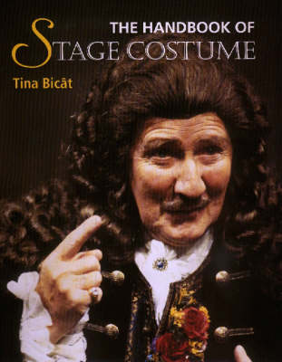 Handbook of Stage Costume by Tina Bicat