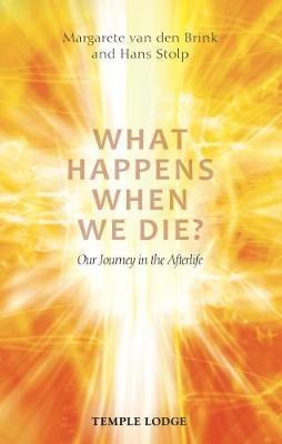 What Happens When We Die? by Margarete van den Brink