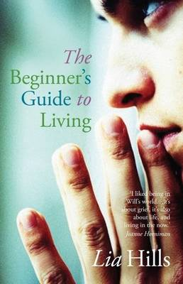 Beginner's Guide to Living by Lia Hills