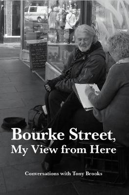 Bourke Street, My View from Here: Conversations with Tony Brooks book
