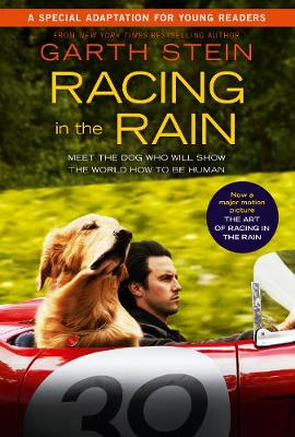 Racing in the Rain Movie Tie-In by Garth Stein