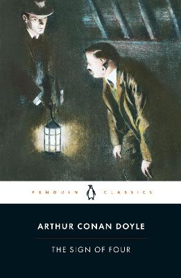 The Sign of Four by Arthur Conan Doyle