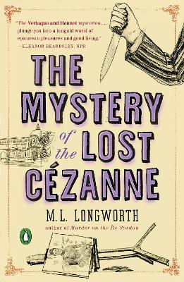 Mystery Of The Lost Cezanne by M. L. Longworth
