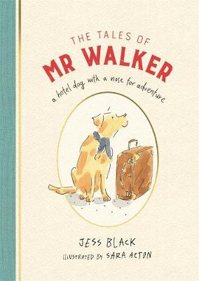 The Tales of Mr Walker by Jess Black