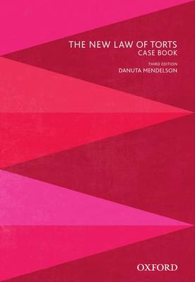 The New Law of Torts Case Book by Dr. Danuta Mendelson
