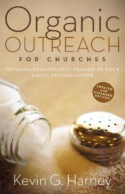 Organic Outreach for Churches by Kevin G. Harney