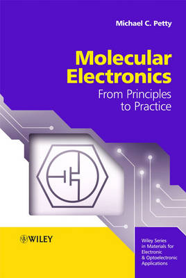 Molecular Electronics: From Principles to Practice book