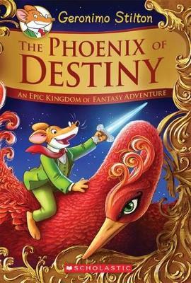 Geronimo Stilton and the Kingdom of Fantasy SE #1: Phoenix of Destiny by Geronimo Stilton
