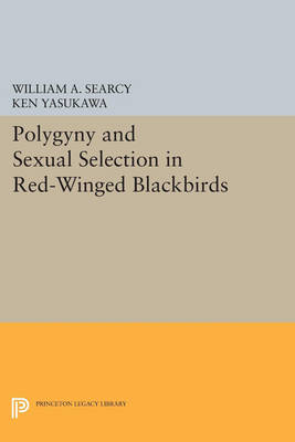 Polygyny and Sexual Selection in Red-Winged Blackbirds book